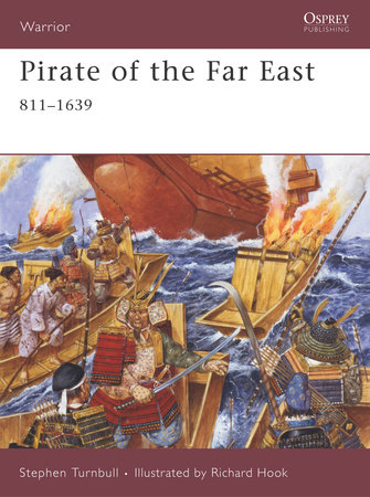 Pirate of the Far East by Stephen Turnbull