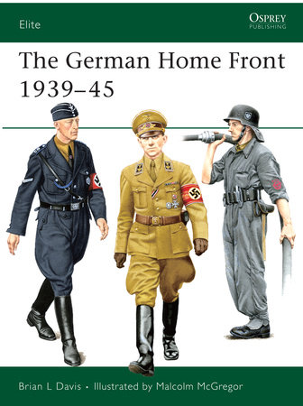 The German Home Front 1939-45 by Brian Davis
