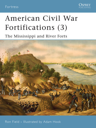 American Civil War Fortifications (3) by