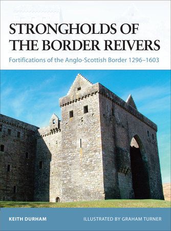 Strongholds of the Border Reivers by
