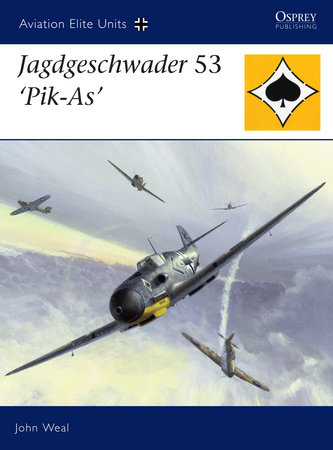 Jagdgeschwader 53 'Pik-As' by