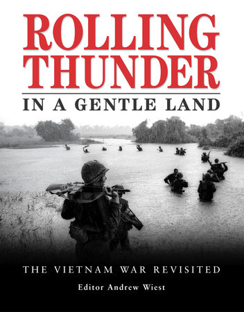 Rolling Thunder in a Gentle Land by Andrew Wiest