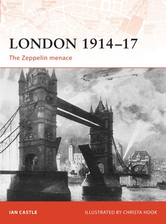 London 1914-17 by Ian Castle