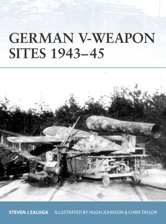 German V-Weapon Sites 1943-45 by