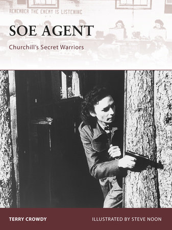 SOE Agent by Terry Crowdy