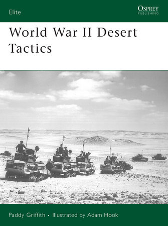 World War II Desert Tactics by Paddy Griffith