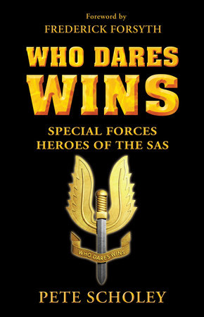 Who Dares Wins by Pete Scholey