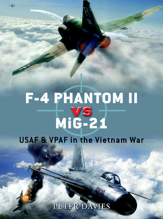 F-4 Phantom II vs MiG-21 by Peter Davies