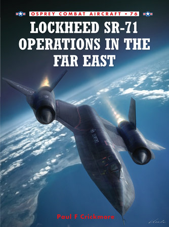 Lockheed SR-71 Operations in the Far East by