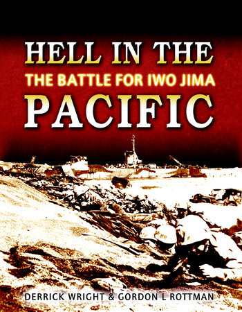 Hell in the Pacific by Derrick Wright and Gordon Rottman