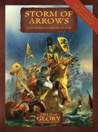 Storm of Arrows by Richard Bodley-Scott