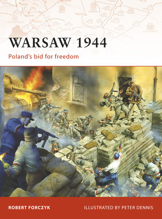 Warsaw 1944 by Robert Forczyk