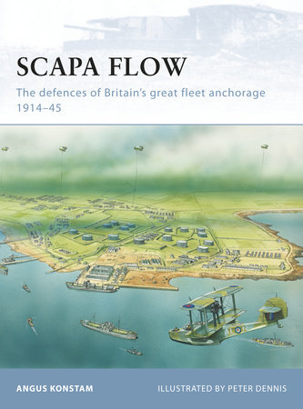 Scapa Flow by Angus Konstam