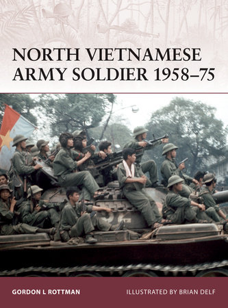 North Vietnamese Army Soldier 1958-75 by