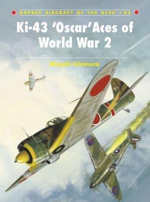 Ki-43 Oscar Aces of World War 2 by Hiroshi Ichimura