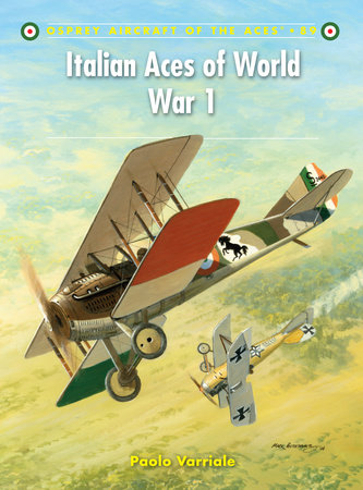 Italian Aces of World War 1 by Paolo Varriale