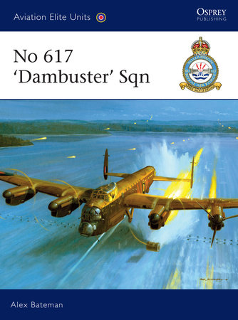 No 617 'Dambuster' Sqn by Alex Bateman
