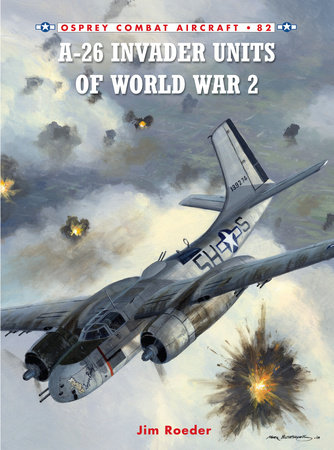 A-26 Invader Units of World War 2 by