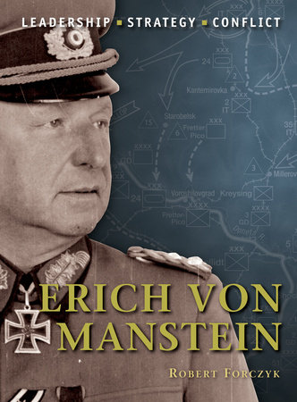 Erich von Manstein by Robert Forczyk