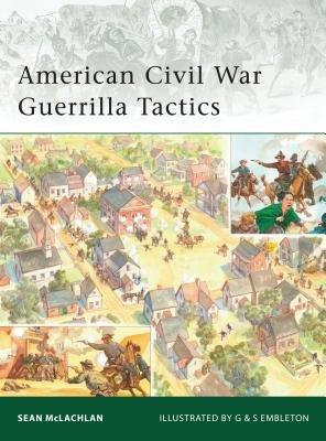 American Civil War Guerrilla Tactics by