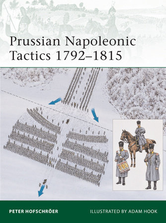 Prussian Napoleonic Tactics 1792-1815 by