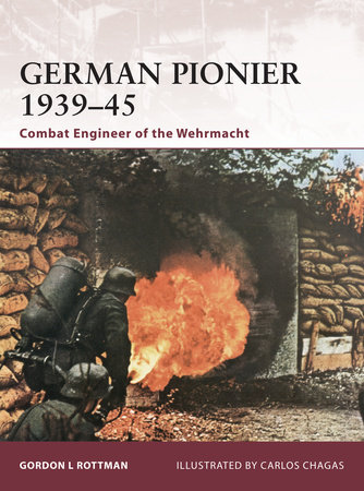 German Pionier 1939-45 by Gordon Rottman