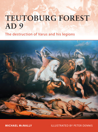 Teutoburg Forest AD 9 by Michael McNally