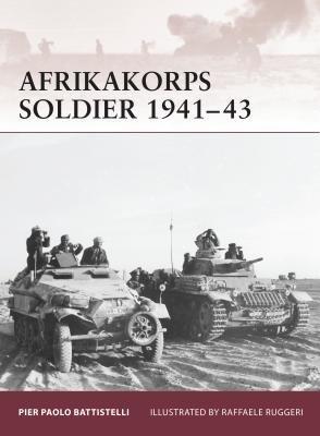 Afrikakorps Soldier 1941-43 by Pier Battistelli