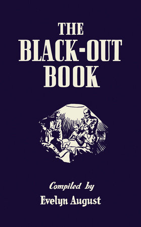 The Black-out Book by Evelyn August