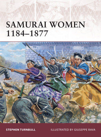 Samurai Women 1184-1877 by