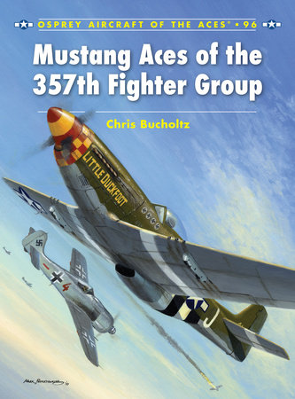 Mustang Aces of the 357th Fighter Group by