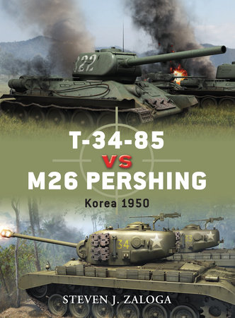 T-34-85 vs M26 Pershing by Steven Zaloga