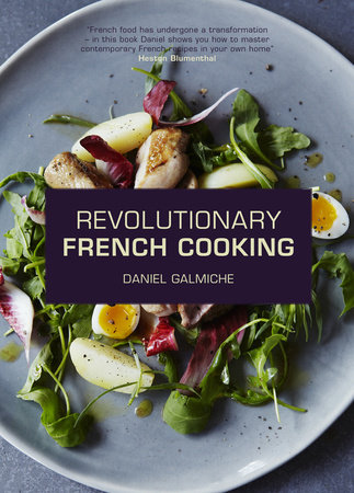 Revolutionary French Cooking by