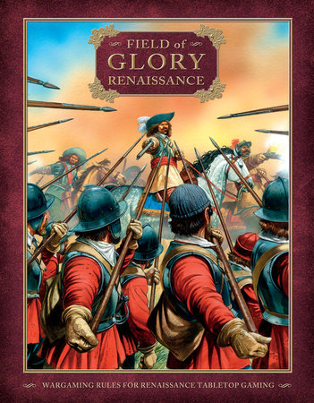 Field of Glory: Renaissance by Richard Bodley Scott