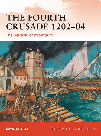 The Fourth Crusade 1202-04 by