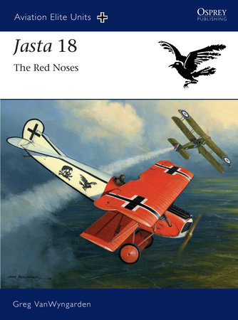Jasta 18 - The Red Noses by Greg Vanwyngarden