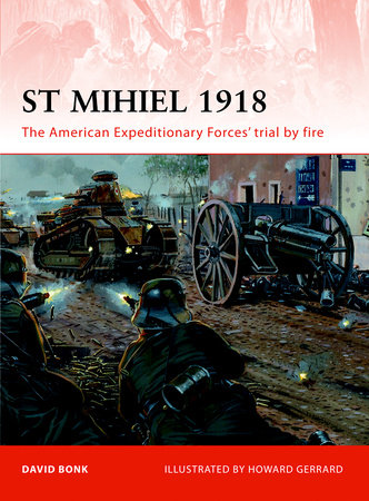 St Mihiel 1918 by David Bonk