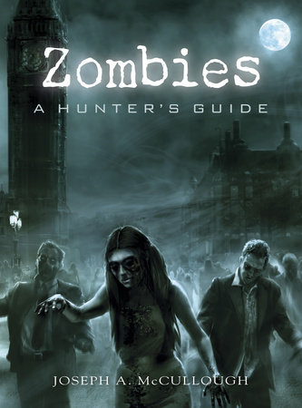 Zombies by Joseph McCullough