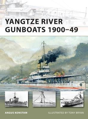 Yangtze River Gunboats 1900-49 by Angus Konstam
