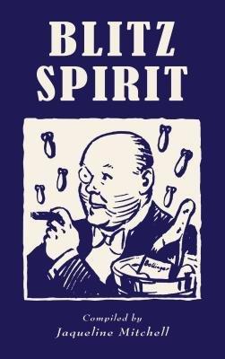 Blitz Spirit by Jaqueline Mitchell