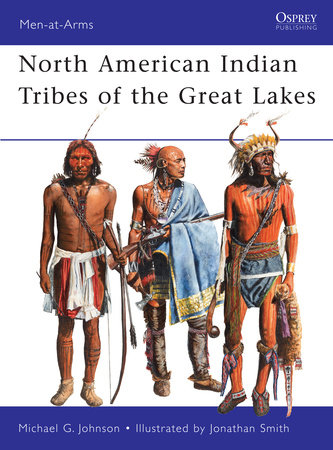 North American Indian Tribes of the Great Lakes by