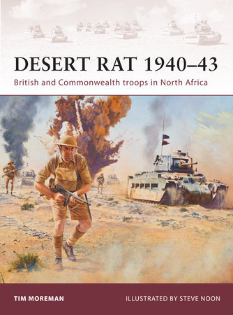 Desert Rat 1940-43 by Tim Moreman