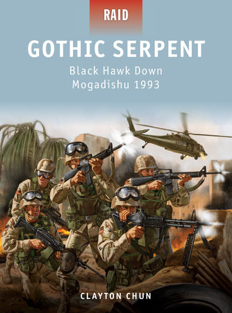 Gothic Serpent - Black Hawk Down Mogadishu 1993 by Clayton Chun