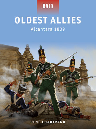 Oldest Allies - Alcantara 1809 by Rene Chartrand