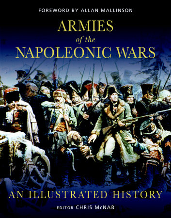 Armies of the Napoleonic Wars by