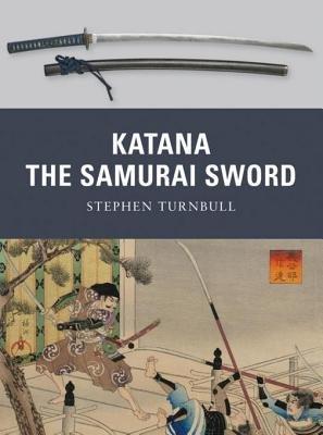 Katana: The Samurai Sword by
