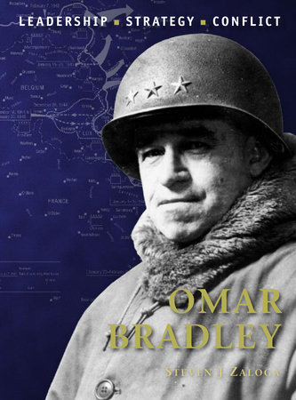 Omar Bradley by Steven Zaloga