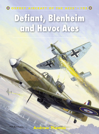 Defiant, Blenheim and Havoc Aces by Andrew Thomas