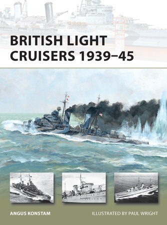 British Light Cruisers 1939-45 by