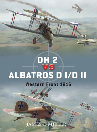 DH 2 vs Albatros D I/D II by James Miller